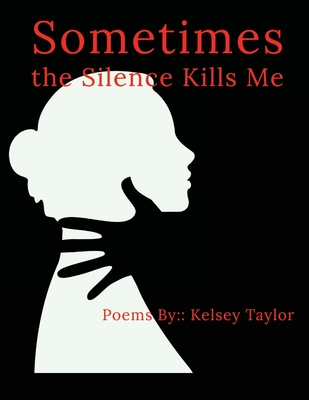 Sometimes the Silence Kills Me Cover Image