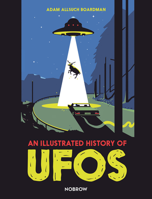 An Illustrated History of UFOs Cover Image