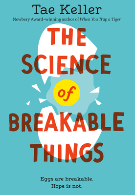 The Science of Breakable Things Cover Image