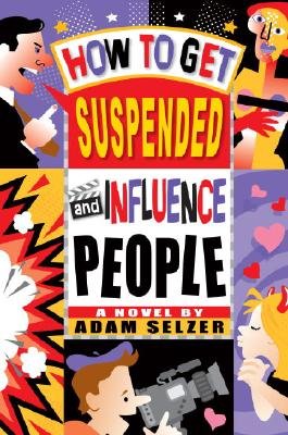 Cover for How to Get Suspended and Influence People