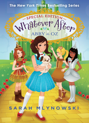 Abby in Oz (Whatever After Special Edition #2) (Whatever After: Special Edition #2) Cover Image