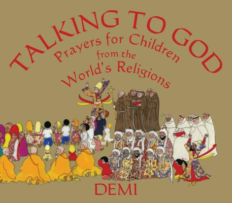Talking to God: Prayers for Children from the World's Religions Cover Image