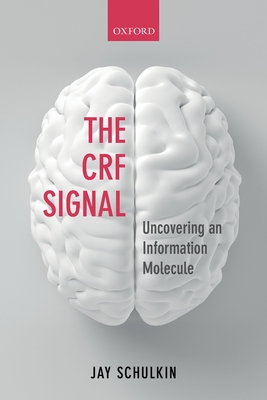 The Crf Signal: Uncovering an Information Molecule Cover Image