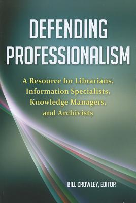 Cover for Defending Professionalism