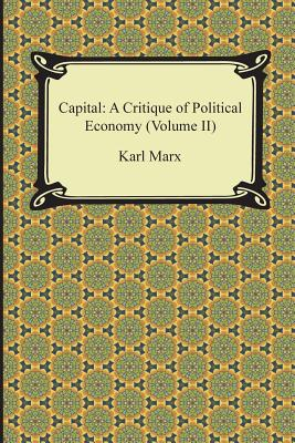 Capital: A Critique of Political Economy (Volume II) Cover Image