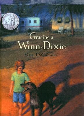 Gracias a Winn-Dixie = Because of Winn-Dixie Cover Image