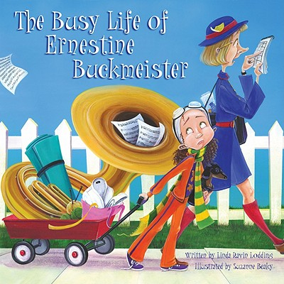 The Busy Life of Ernestine Buckmeister Cover