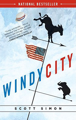 Windy City: A Novel of Politics Cover Image