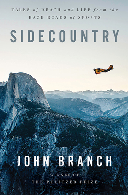 Sidecountry: Tales of Death and Life from the Back Roads of Sports Cover Image