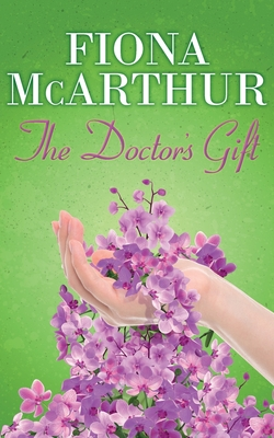 The Doctor's Gift: Book 1 Cover Image