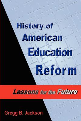 History of American Education Reform: Lessons for the Future Cover Image