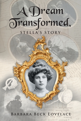 A Dream Transformed: Stella's Story Cover Image