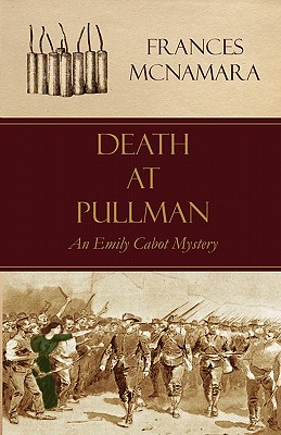 Cover for Death at Pullman (Emily Cabot Mysteries)