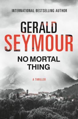 No Mortal Thing: A Thriller Cover Image
