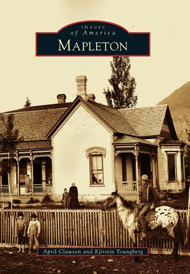 Mapleton (Images of America) Cover Image