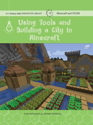 Using Tools and Building a City in Minecraft: Technology Cover Image