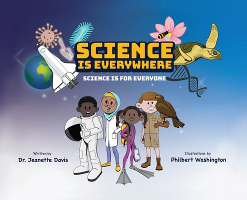 Science is Everywhere: Science is for Everyone Cover Image