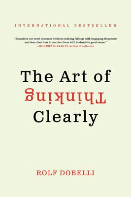 The Art of Thinking Clearly Cover Image