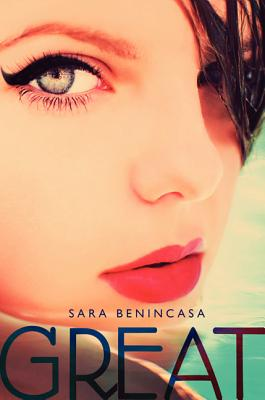 Great (Hardcover) By Sara Benincasa