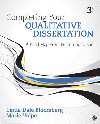 Completing Your Qualitative Dissertation: A Road Map from Beginning to End Cover Image