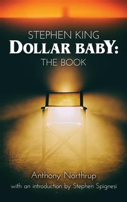 Stephen King - Dollar Baby (hardback): The Book Cover Image
