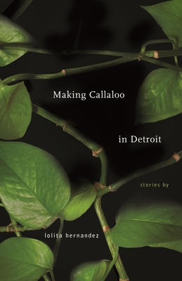 Making Callaloo in Detroit (Made in Michigan Writers) Cover Image