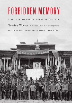 Forbidden Memory: Tibet during the Cultural Revolution Cover Image