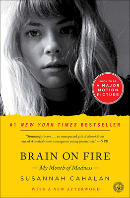 Brain on Fire: My Month of Madness Cover Image