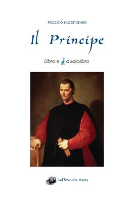Il Principe: Libro E Audiolibro Cover Image