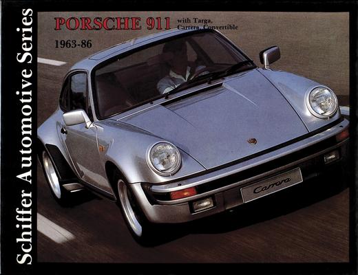 Porsche 911 1963-1986 (Schiffer Automotive) Cover Image