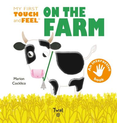 My First Touch and Feel On the Farm Cover Image