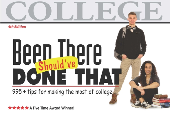 Been There, Should've Done That: tips for making the most of college Cover Image