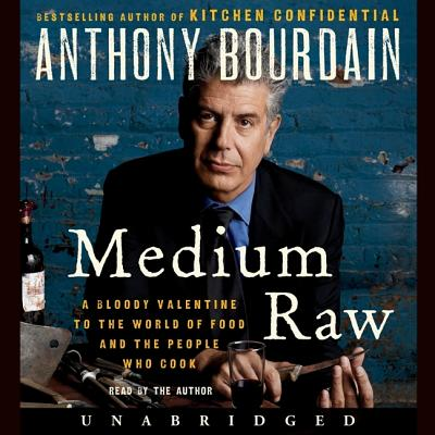 Medium Raw Lib/E: A Bloody Valentine to the World of Food and the People Who Cook Cover Image