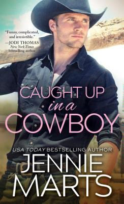 Cover for Caught Up in a Cowboy (Cowboys of Creedence #1)
