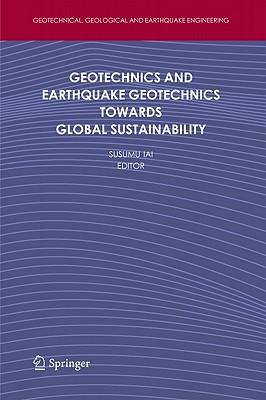 Geotechnics and Earthquake Geotechnics Towards Global Sustainability (Geotechnical #15) Cover Image