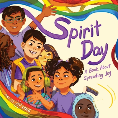 Spirit Day: A Book About Spreading Joy Cover Image