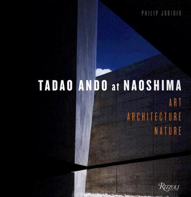 Tadao Ando at Naoshima: Art, Architecture, Nature Cover Image