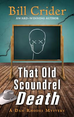 That Old Scoundrel Death (Dan Rhodes Mystery #25) Cover Image