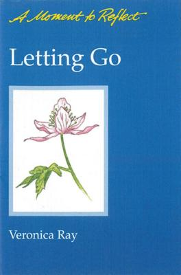 Letting Go Moments to Reflect: A Moment to Reflect Cover Image