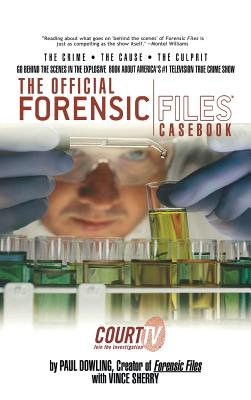 The Official Forensic Files Casebook Cover Image