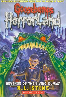 Cover for Revenge of the Living Dummy (Goosebumps HorrorLand #1)
