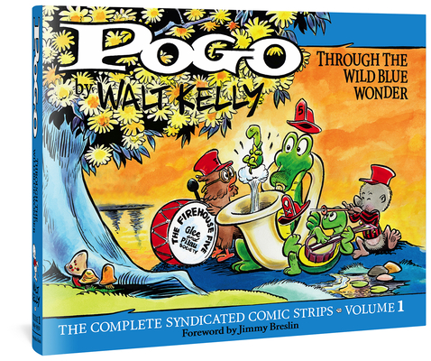 Pogo The Complete Syndicated Comic Strips: Through the Wild Blue Wonder (Walt Kelly's Pogo) Cover Image