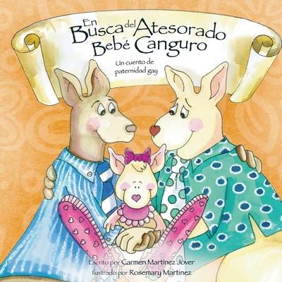 En Busca del Atesorado Bebe Canguro, un cuento de paternidad gay Cover Image
