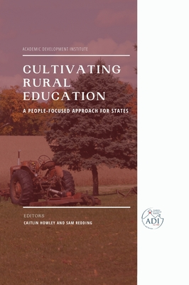Cultivating Rural Education: A People-Focused Approach for States Cover Image