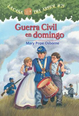 Guerra Civil En Domingo (Magic Tree House #21) Cover Image