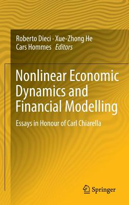 Nonlinear Economic Dynamics and Financial Modelling: Essays in Honour of Carl Chiarella Cover Image