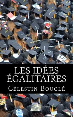 Les idées égalitaires: Etude sociologique Cover Image