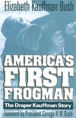 America's First Frogman: The Draper Kauffman Story cover