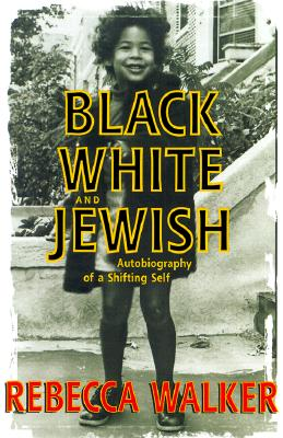 Black, White, and Jewish Cover