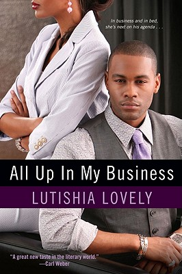 All Up In My Business (Business Series #1) Cover Image